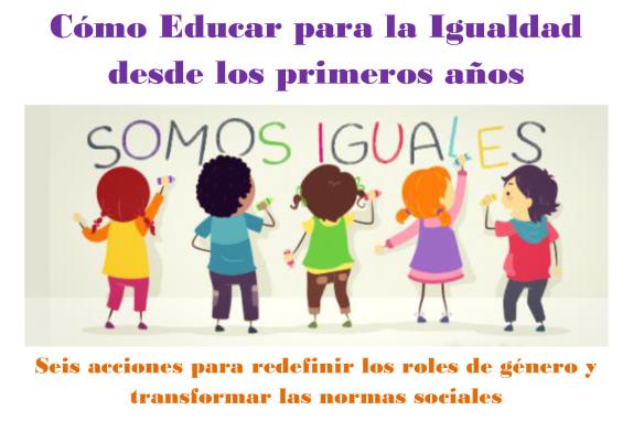 Cómo Educar para la Igualdad desde los primeros años